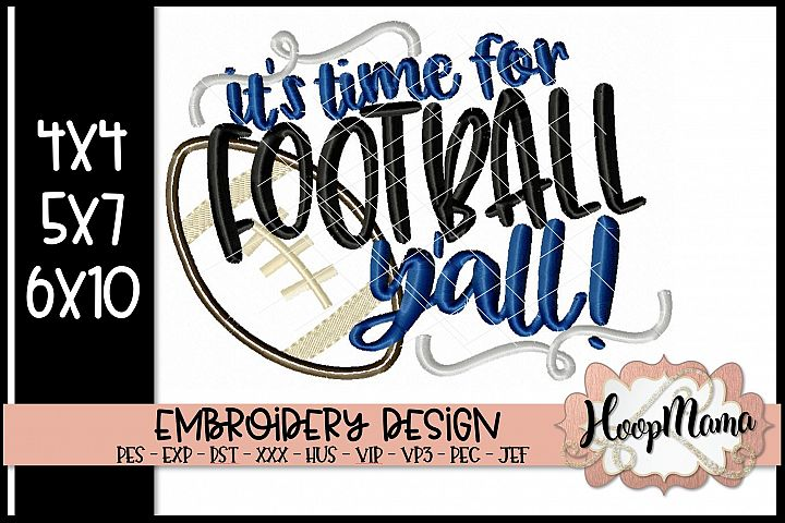 Its Time For Football Yall - Football Embroidery