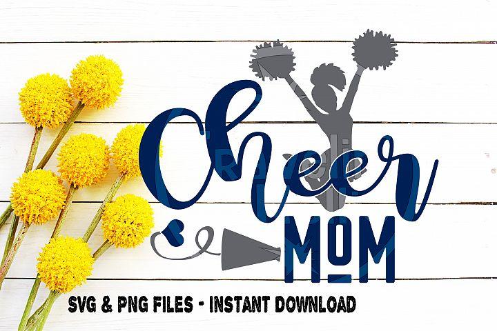 Cheer Mom SVG Cheerleading Cheerleader Squad Team Spirit