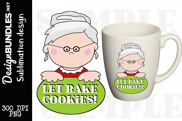 Lets Bake Cookies-Sublimation Design