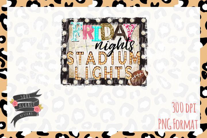 Friday Night Stadium Lights- INSTANT DOWNLOAD - PNG Printabl