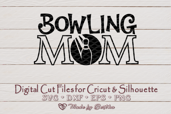 Bowling Mom svg, Mom svg, Bowling Ball SVG - Digital Cut