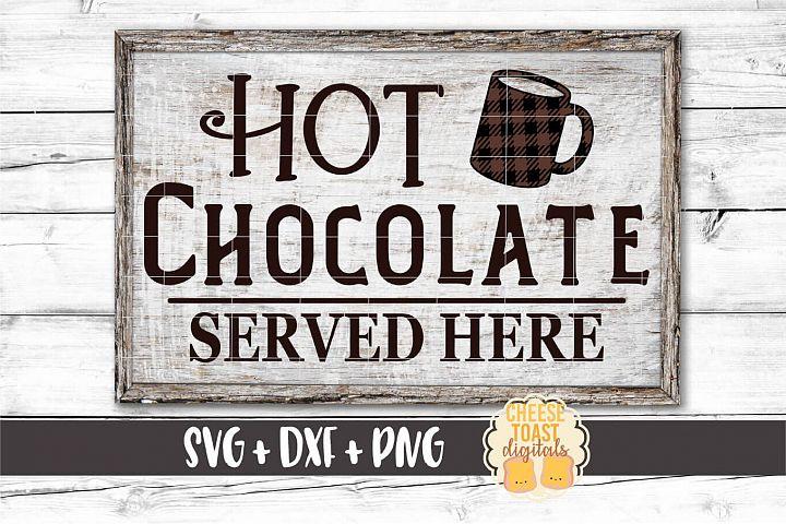 Hot Chocolate Served Here - Buffalo Plaid Christmas Sign SVG