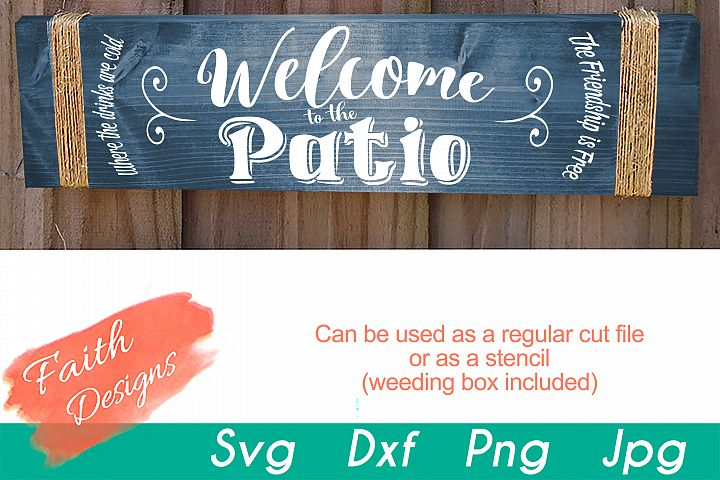 Welcome To The Patio Sign Cut File