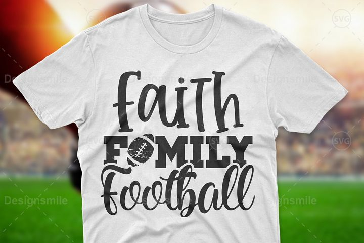 Faith Family Football SVG DXF PNG EPS Cutting Files