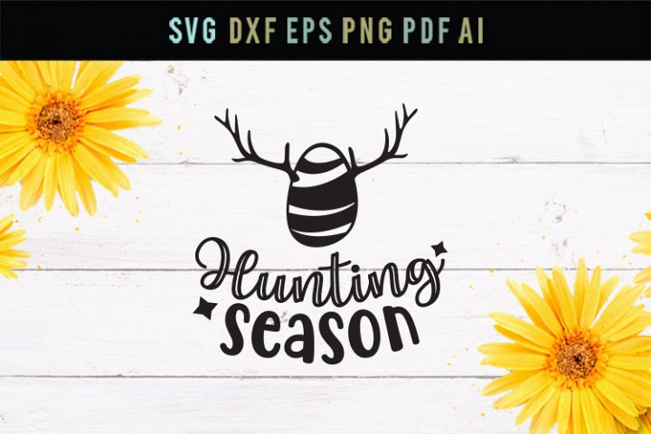 Hunting season, Easter egg svg, cut file, dxf, eps