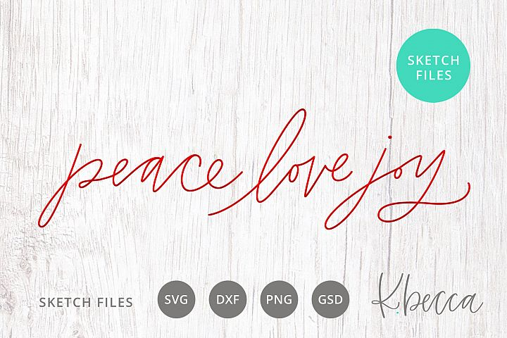 Foil Quill Sketch Peace Love Joy Christmas SVG