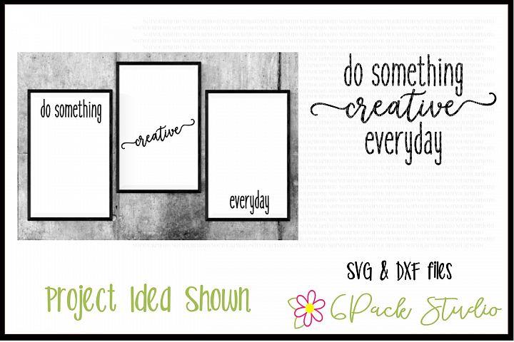 Do Something Creative Everyday SVG