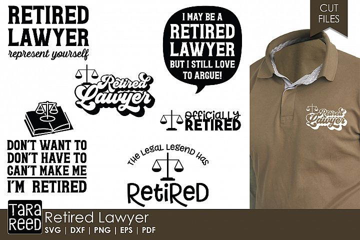 Retired Lawyer - SVG and Cut Files for Crafters