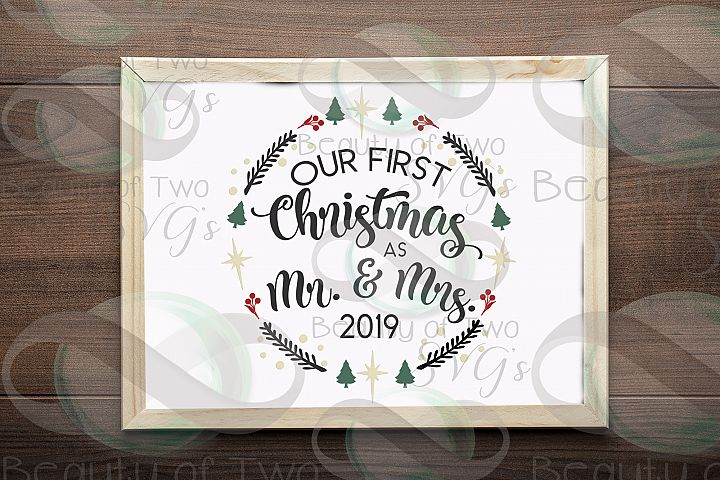 Our First Christmas as Mr & Mrs 2019 wreath svg newlywed svg