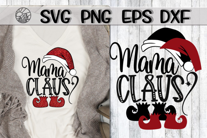 Mama Claus - SVG PNG EPS DXF