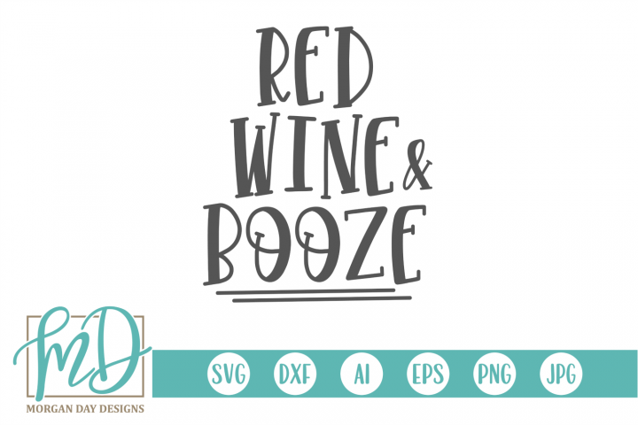 4th of July - Red Wine and Booze SVG