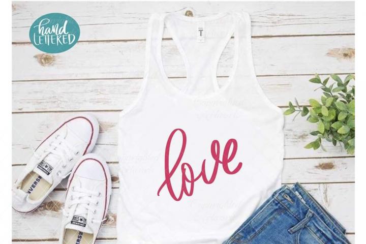 Love svg, love cut file, hand lettered svg