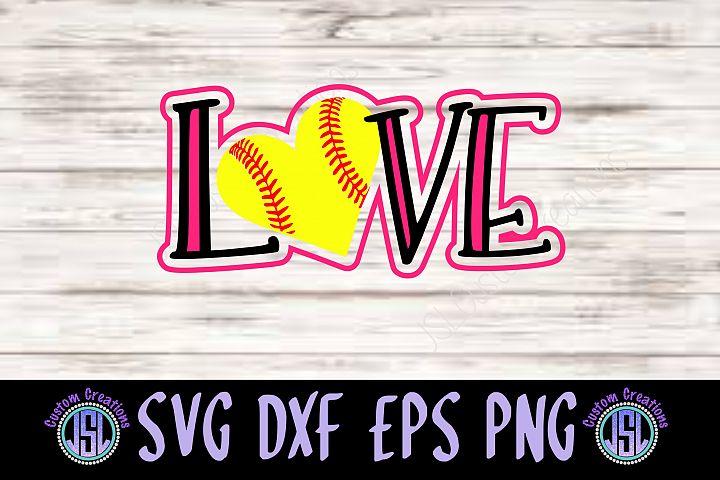 Love Softball | SVG DXF EPS PNG | Digital Cut File Download