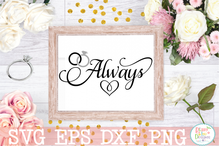 Always Wedding SVG Cut file