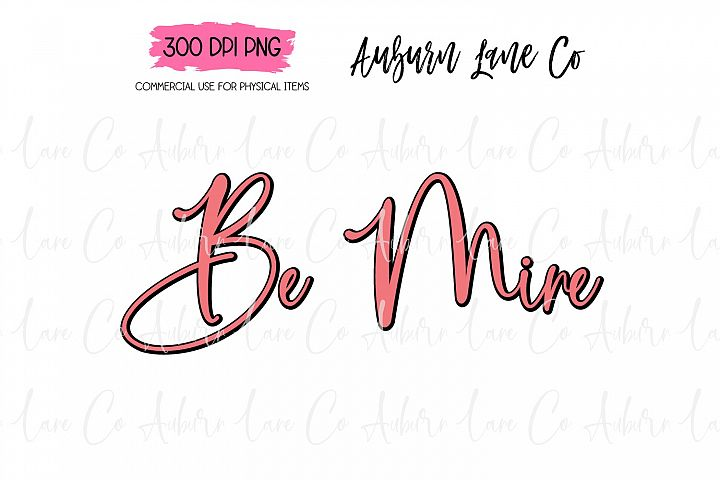 Be Mine Sublimation Designs, Valentines Day Sub Transfer