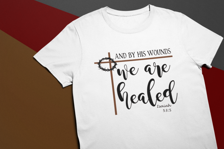 Healed svg Christian Faith t-shirt svg Isaiah 53 5 healing