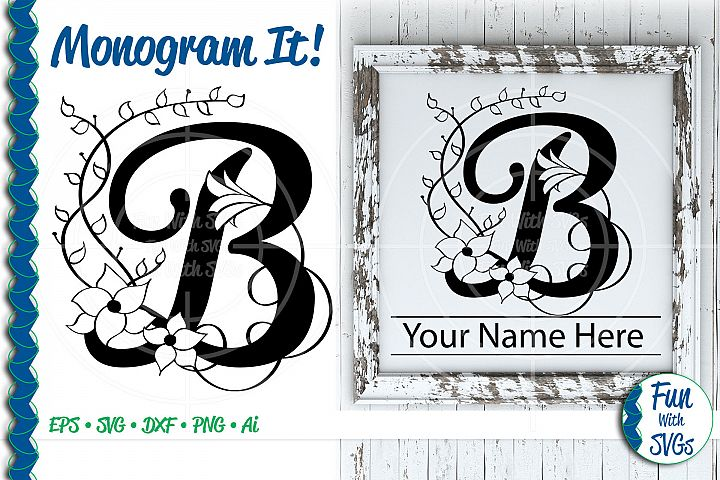 SVG Monogram Letter B, Vector, Cut File, Clip Art, FWS351