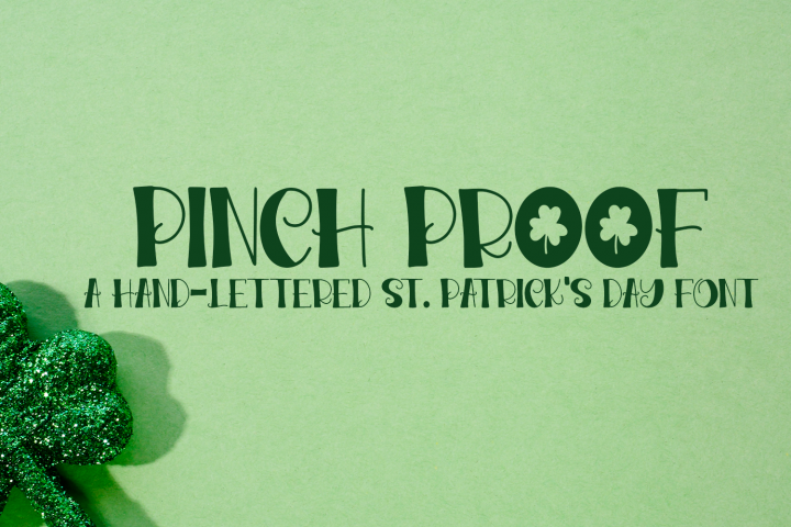 Pinch Proof - A Hand-Lettered St. Patricks Day Font