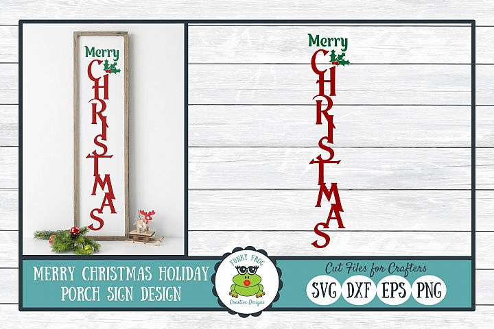 Merry Christmas Holiday Porch Sign Design - Christmas SVG Cu