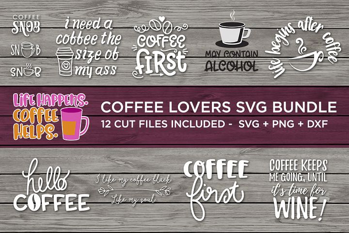 Coffee Lovers SVG Bundle - SVG PNG DXF