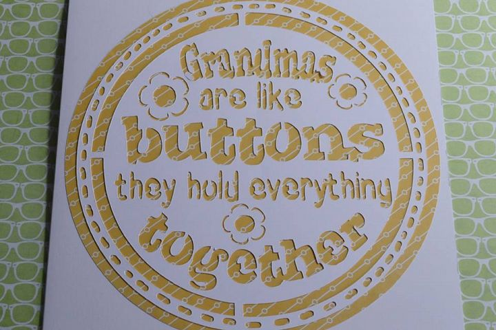 Grandmas are like buttons they hold everything together