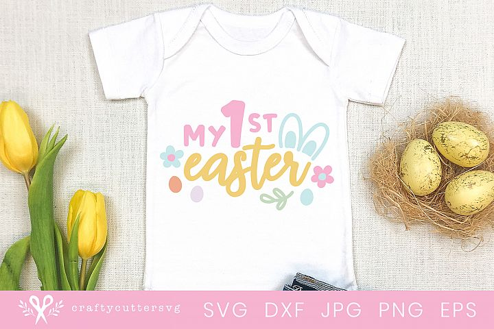 My 1st Easter Svg, My first Easter T-Shirt Bunny Ears