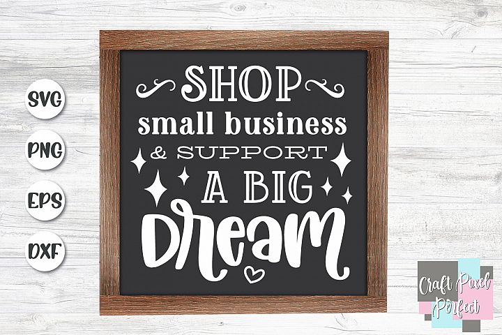 Shop Small Business And Support A Big Dream