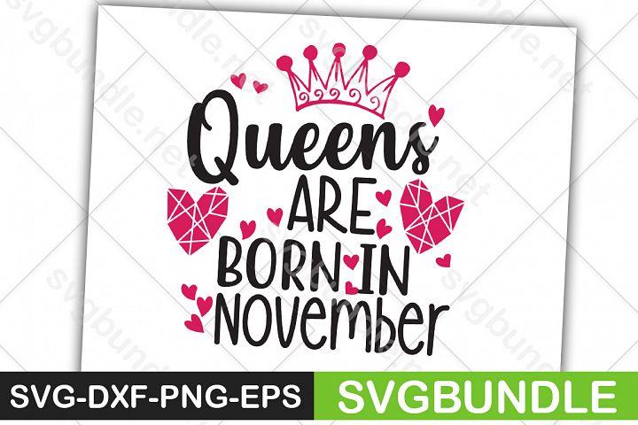 Queens Are Born In November SVG