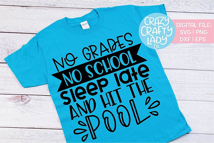 No Grades No School Sleep Late SVG DXF EPS PNG Cut File