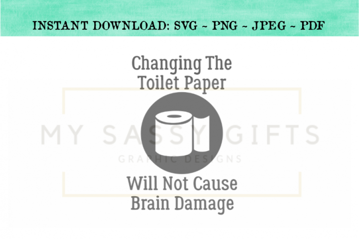 Changing The Toilet Paper Funny Bathroom SVG Graphic