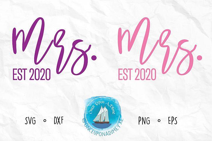 Mrs. and Mrs. EST 2020 | Wedding |Wedding SVG Cut File