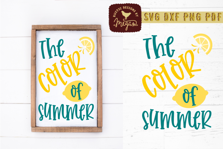 The Color of Summer Wood Sign SVG DXF