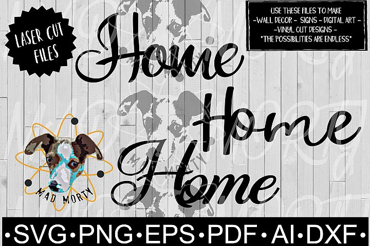 Home SVG & Laser Ready Cut File