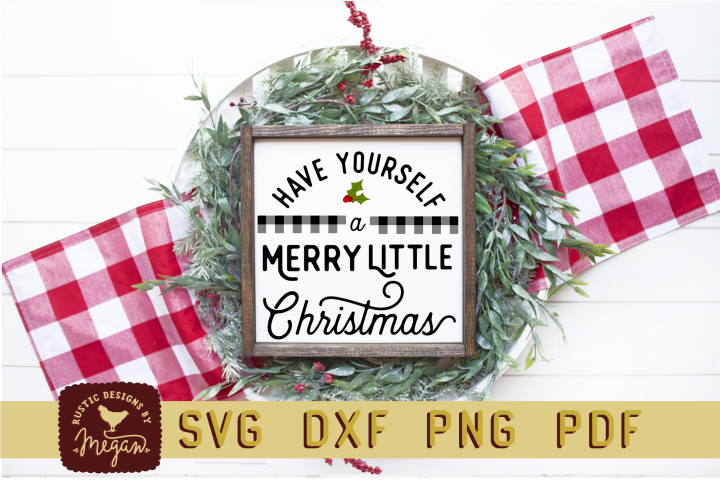 Have Yourself A Merry Little Christmas Buffalo Plaid SVG DXF