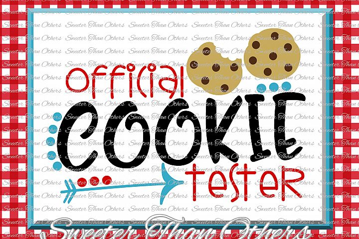 Official Cookie Tester Svg, Christmas svg, Cookies svg,