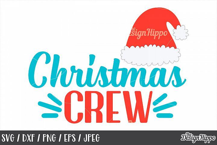 Christmas Crew, Santa Hat, SVG, PNG, DXF, Cricut, Cut Files