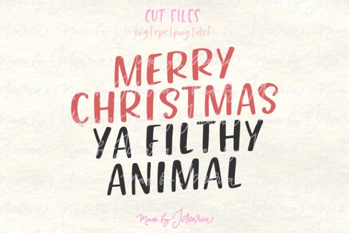 Merry christmas svg, Ya Filthy Animal Svg, merry christmas
