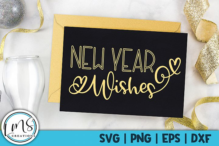 New Year Wishes SVG, PNG, EPS, DXF