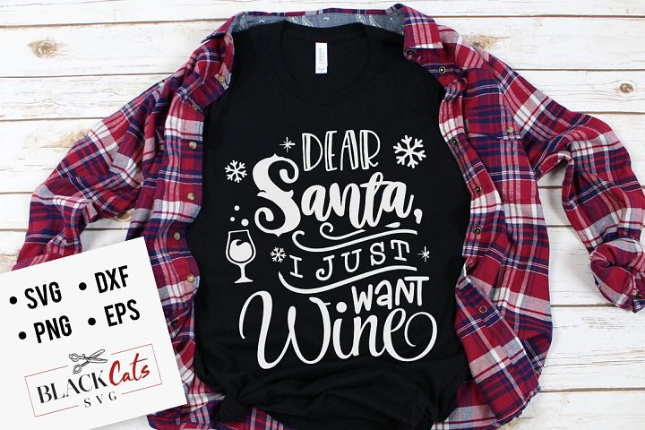 Dear Santa I just want wine SVG