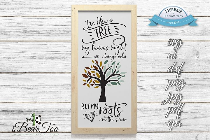 Im Like A Tree SVG Word Art Cut File Quote For DIY Crafting