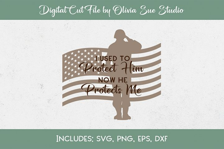 I used to protect him American Army SVG