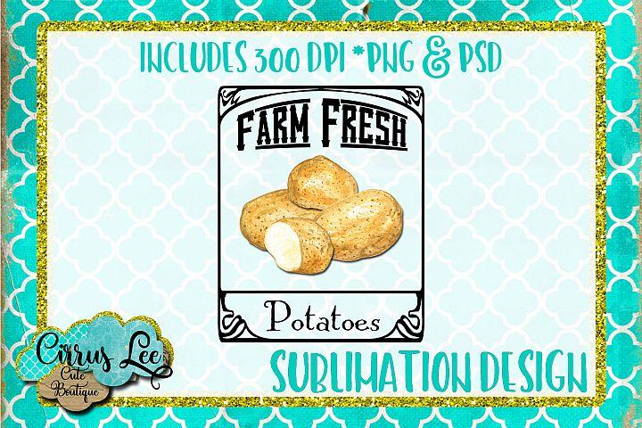 Farm Fresh Potatoes Subimation Design/Wall Art