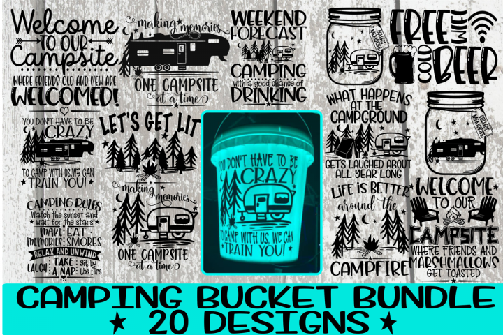 Camping Bucket Bundle - Best Sellers - 20 Designs - Vol 2