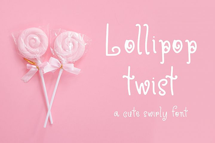 Lollipop Twist