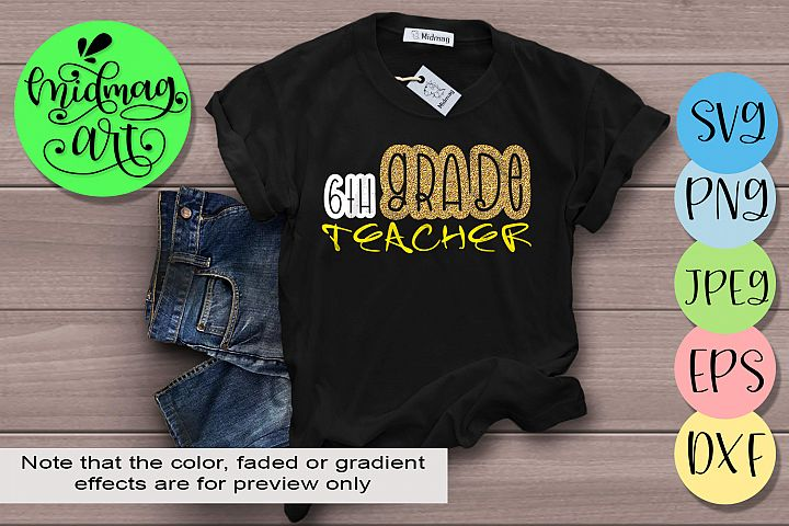 6th Grade teacher svg, Back to school svg