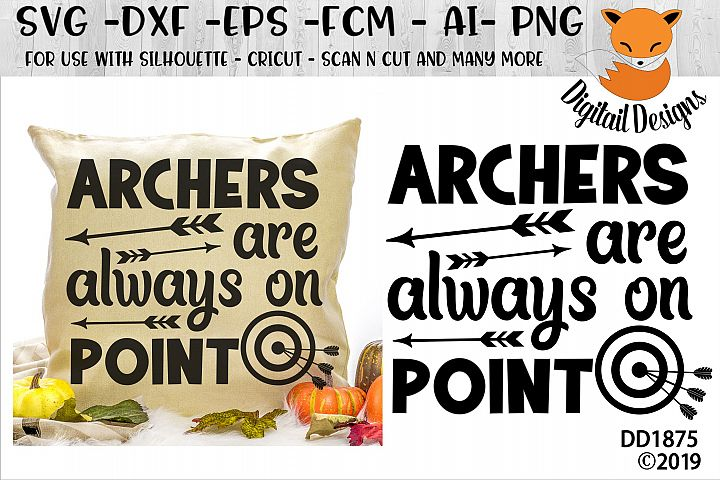 Archers Are Always On Point Archery SVG