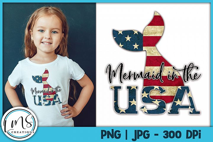 Mermaid in the USA PNG, JPG, Sublimation Design