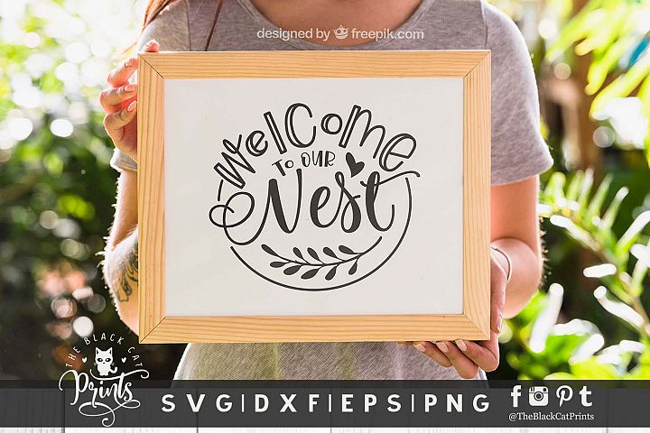 Welcome To Our Nest SVG DXF EPS PNG