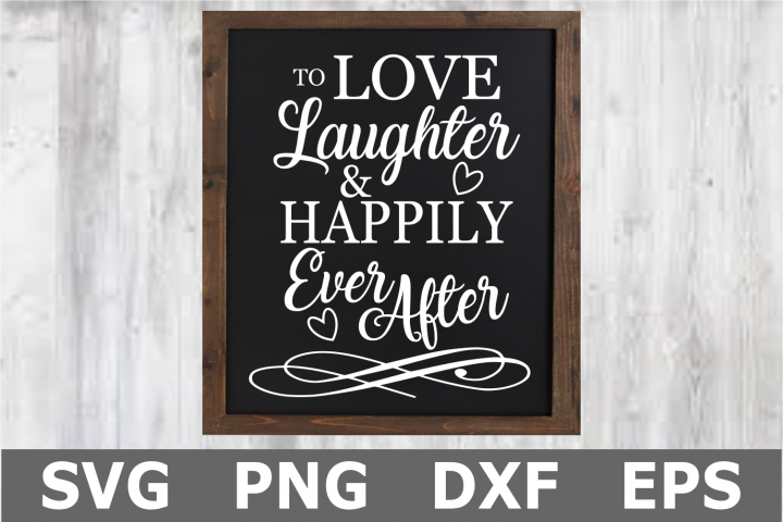 Happily Ever After - A Wedding SVG Cut File