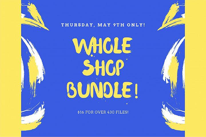 BIG SVG BUNDLE, My Whole Etsy Shop! Over 430 SVGs!!!